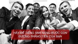 Tại sao người đi làm nên học tiếng Anh – Minh Quang