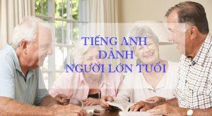 Gia sư tiếng Anh tại nhà cho người lớn tuổi