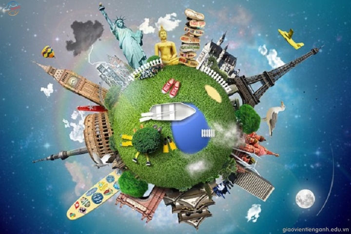 Học tiếng Anh để theo đuổi ước mơ du lịch vòng quanh thế giới